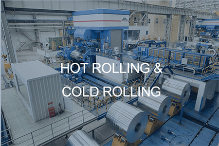 Hot rolling & cold rolling